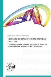 Teinture R�active Trichromatique Du Coton