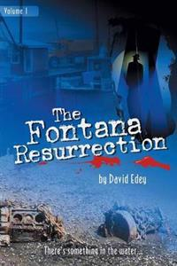 The Fontana Resurrection