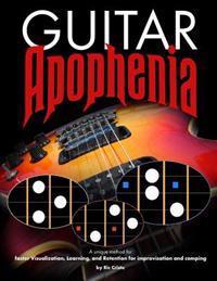Guitar Apophenia: The Easy Guitar Visualization Process
