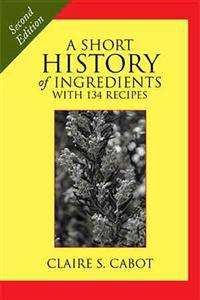 A Short History of Ingredients