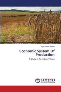 Economic System of Production