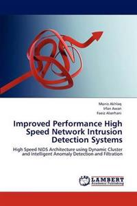 Improved Performance High Speed Network Intrusion Detection Systems