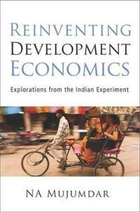 Reinventing Development Economics