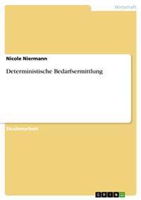 Deterministische Bedarfsermittlung