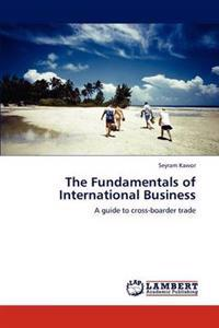 The Fundamentals of International Business