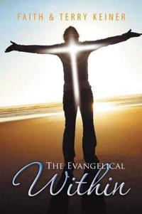The Evangelical Within