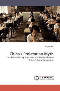 China's Proletarian Myth