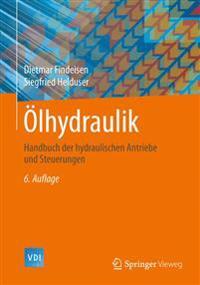 Olhydraulik: Handbuch Der Hydraulischen Antriebe Und Steuerungen