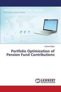 Portfolio Optimization of Pension Fund Contributions