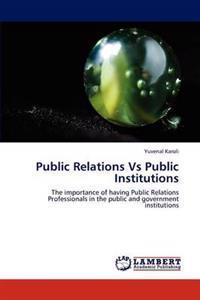 Public Relations Vs Public Institutions