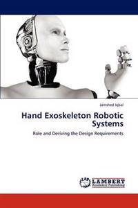 Hand Exoskeleton Robotic Systems