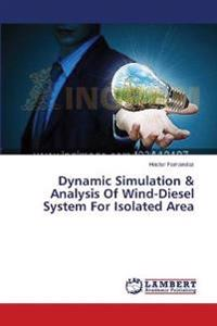 Dynamic Simulation & Analysis of Wind-Diesel System for Isolated Area