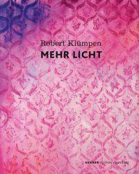 Robert Klumpen: More Light
