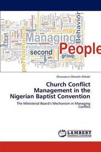 Church Conflict Management in the Nigerian Baptist Convention