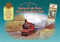 Exploring the Lake District with the Furness Railway Tours
