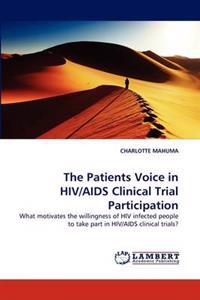The Patients Voice in HIV/AIDS Clinical Trial Participation