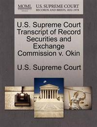 U.S. Supreme Court Transcript of Record Securities and Exchange Commission V. Okin