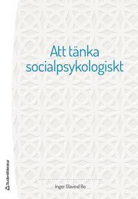 Att tänka socialpsykologiskt