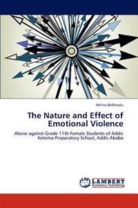 The Nature and Effect of Emotional Violence