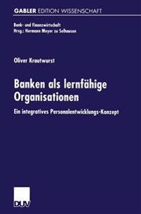 Banken Als Lernfähige Organisationen