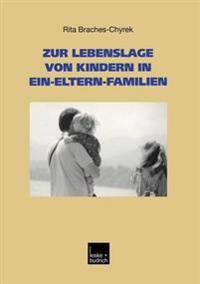 Zur Lebenslage von Kindern in Ein-Eltern-Familien