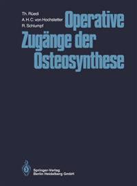 Operative Zug nge Der Osteosynthese