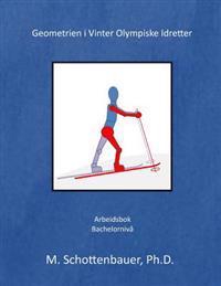 Geometrien I Vinter Olympiske Idretter