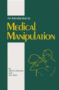 An Introduction to Medical Manipulation