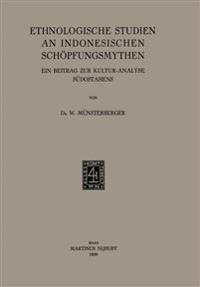 Ethnologische Studien an Indonesischen Schöpfungsmythen