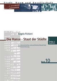 Die Hanse - Staat Der Städte