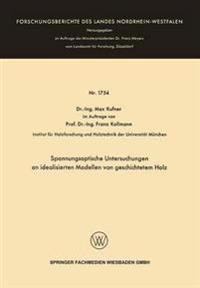 Spannungsoptische Untersuchungen an Idealisierten Modellen Von Geschichtetem Holz