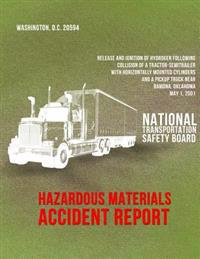 Release and Ignition of Hydrogen Following Collision of a Tractor-Semitrailer with Horizontally Mounted Cylinders and a Pickup Truck Near Ramona, Okla