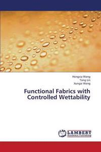 Functional Fabrics with Controlled Wettability