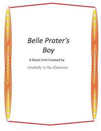 Belle Prater's Boy: A Novel Unit by Creativity in the Classroom