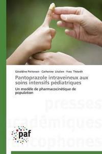 Pantoprazole Intraveineux Aux Soins Intensifs P diatriques