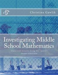 Investigating Middle School Mathematics: Classroom Lessons Using Wii Sports(r) Texas Edition