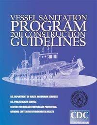 Vessel Sanitation Program: 2011 Construction Guidelines