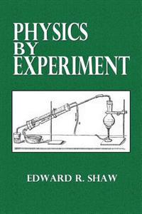 Physics by Experiment