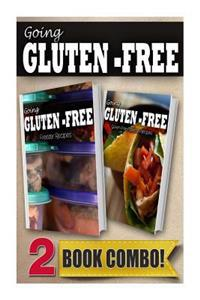 Gluten-Free Freezer Recipes and Gluten-Free Mexican Recipes: 2 Book Combo