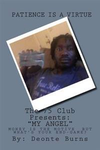 "The 75 Club Presents: ""My Angel"""