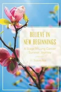 Believe in New Beginnings