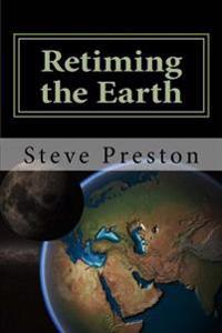 Retiming the Earth