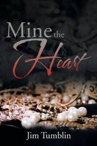 Mine the Heart