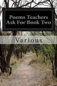 Poems Teachers Ask for Book Two