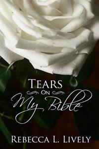 Tears on My Bible