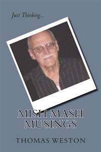 Mish MASH Musings