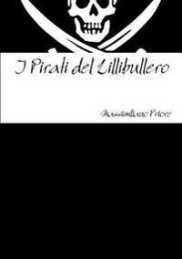 I Pirati Del Lillibullero
