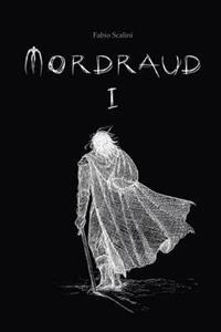 Mordraud - Book One
