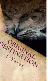 Original Destination: Paradox Child Book 3
