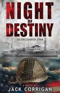 Night of Destiny: 24 December, 1944